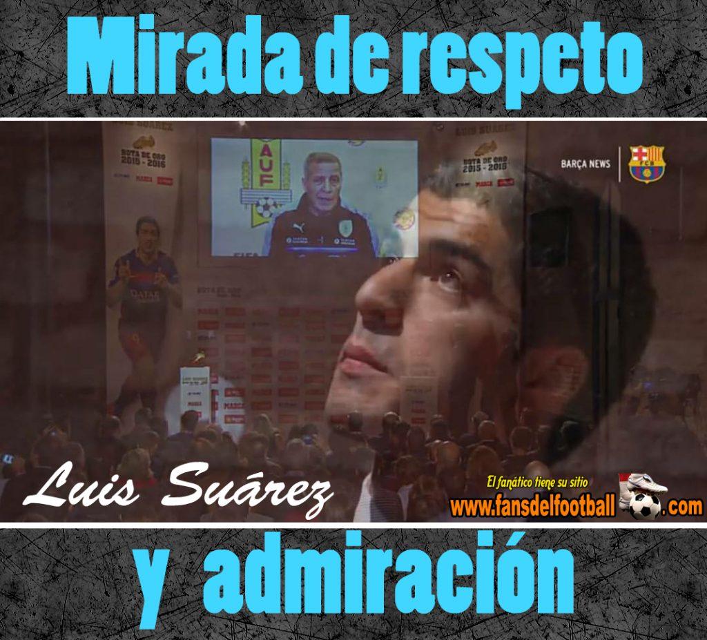 Suárez y su mirada de admiración a Tabarez