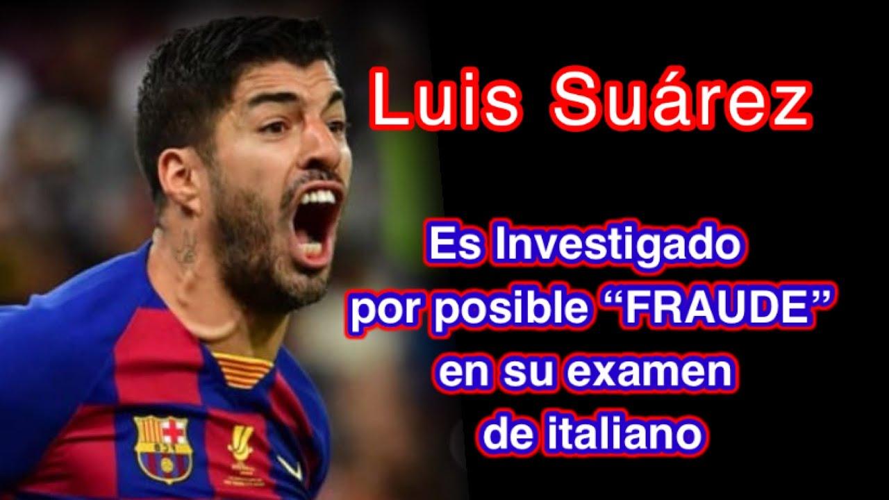 Luis Suárez es investigado por presunto fraude para obtener el pasaporte italiano